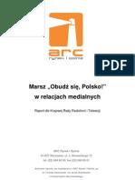 """Marsz """"Obudź się Polsko!"""" w relacjach medialnych -KRRiT, ARC Rynek i Opinie, T. Gackowski, J. Wasilewski,"""