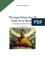 Thrangu Rinpoche El viaje de la mente ,enseñanzas sobre bardo .
