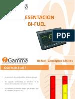 Bi Fuel Gamma