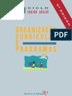 ORGANIZAÇÃO CURRICULAR E PROGRAMAS (1º CICLO)