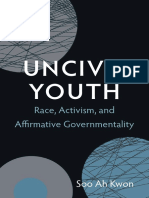 Uncivil Youth by Soo Ah Kwon