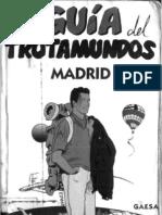 La Guia Del Trotamundos - Madrid