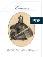 Entrevista a El Rei D. Afonso Henriques I