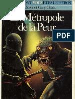 Loup Solitaire 09 - La Metropole de La Peur