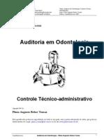 Auditoria em Odontologia, Controle Técnico-administrativo - Plínio Augusto Rehse Tomaz