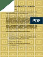 Terminologia de La Regresion, Estimacion de Parametros y Prueba de Hipotesis en La Regresion Lineal Simple.