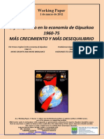 El franquismo en la economía de Gipuzkoa. 1960-75. MAS CRECIMIENTO Y MAS DESEQUILIBRIO (Es) The Franco regime in the economy of Gipuzkoa. 1960-75. MORE GROWTH AND MORE IMBALANCE (Es) Frankismoa Gipuzkoako ekonomian. 1960-75. HAZKUNDE ETA DESOREKA HANDIAGOAK (Es)