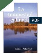 Daniel Albarrán, La Tempestad Calmada