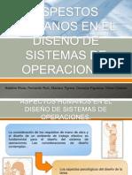Aspestos Humanos en El Diseno de Sistemas de Operaciones