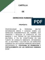 Cartilla de Derechos Humanos para regular la actuación de las tropas