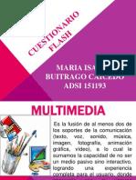 cuestionarioflash-110910204839-phpapp01