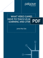 James Paul Gee - What Videogame Have to Teach Us About Learning and Literacy