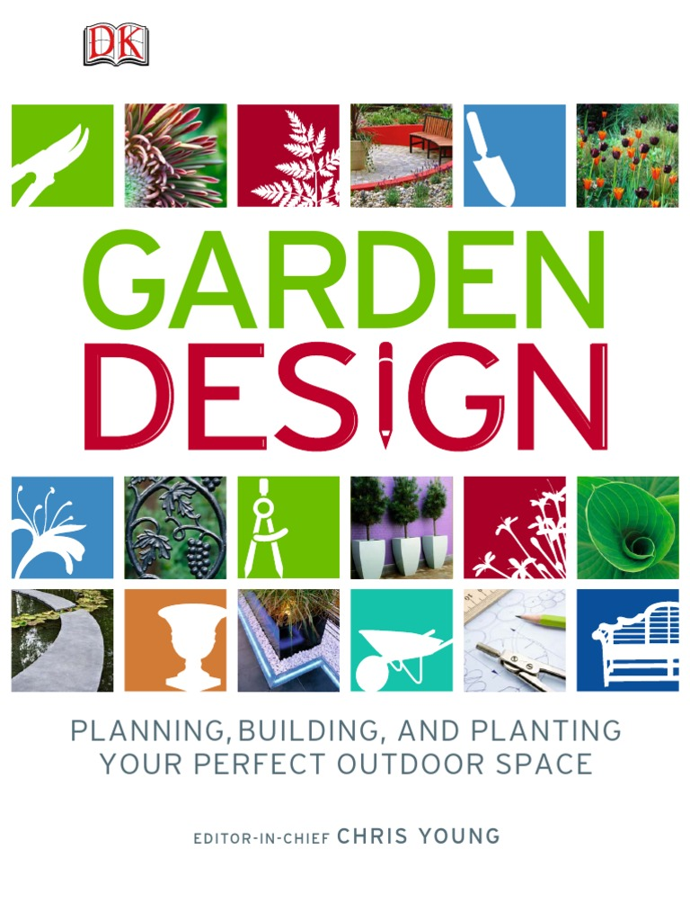 Garden Design - Planning, Building and Planting Your Perfect Outdoor Space  - Mantesh | Gardens | Botany
