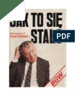Rakowski, Mieczysław F. - Jak to się stało - 1991