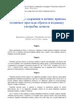 Pravilnik o Sadrzini i Nacinu Vrsenja Tehnickog Pregleda Objekta i Izdavanju Upotrebne Dozvole (Sl.glasnik RS 93_2011)