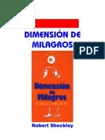 Sheckley, Robert - Dimension de Milagros