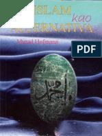 Islam kao alternativa - dr. Murad Wilfried Hofmann