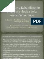Evaluacin y Rehabilitacin Neuropsicolgica en Oncologa Peditrica (1)