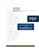 LINHAS ORIENTAÇÃO PROGRAMAS INDICATIVOS DE COOPERAÇÃO (PIC) 2007-2009 [IPAD - 2006]