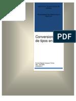 Converciones Entre Tipos (Casting)