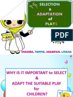 Selection & Adaptation of Plays