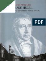 Perez Soto, Carlos - Desde Hegel. Para Una Critica Radical de Las Ciencias Sociales