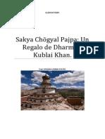 Sakya Chögyal Pajpa Un Regalo de Dharma a Kublai Khan