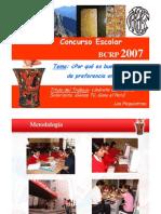 Concurso Escolar 2007 P1 Exposicion