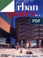 Urban Spaces the Design of Public Space