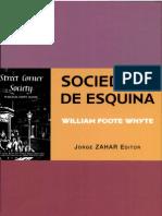 William Foote Whyte -Sociedade de esquina _ a estrutura social de uma área urbana pobre e