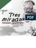 Tres Miradas - Alessandro Zara Ferrante