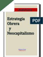 GORZ ANDRE Estrategia Obrera y Neocapitalismo