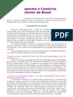 Geografia - Aula 23 - Transportes e Comércio Exterior do Brasil