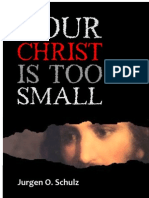 Your Christ is Too Small