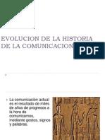 Evolucion de La Historia