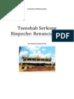 Tsenshab Serkong Rinpoche Renunciación