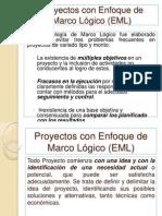 2) Proyectos con Enfoque de Marco Lógico (EML)
