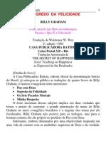 Billy Graham O Segredo Da Felicidade