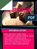 DEFIBRILLATION...