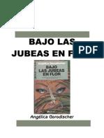 Gorodischer, Angelica - Bajo Las Jubeas en Flor