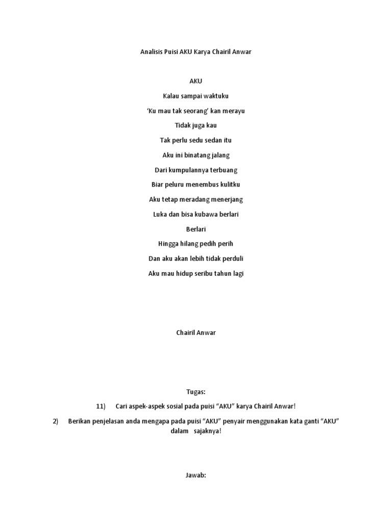 Analisis Puisi Aku Karya Chairil Anwar