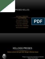 Proses Kellogg