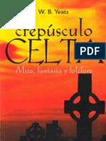 W.B Yeats - El Crepusculo Celta