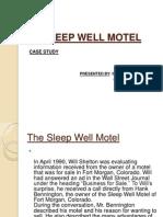 The Sleep Well Motel