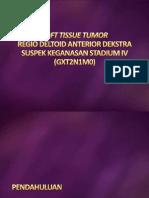 Soft Tissue Tumor Regio Deltoid Anterior Dekstra