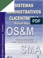 Sistemas Administrativos Clicentristas - Organizações com Foco no Cliente - OSM - Manuel Meireles