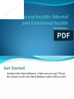 Adolescent Health- Mental and Emotional Health