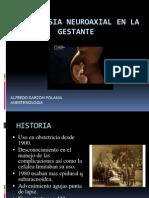 Anestesia Neuroaxial en La Gestante