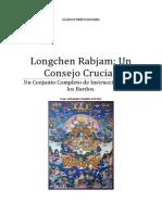 Longchen Rabjam Un Consejo Crucial, Un Conjunto de Instrucciones Para Los Bardos