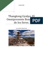 Thangtong Gyalpo El Omnipresente Beneficio de Los Seres